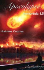 Apocalypse, Immortels 1.5 by Axelanderya