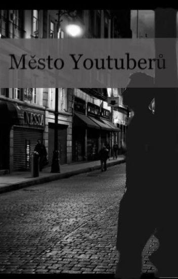 Město YouTuberů