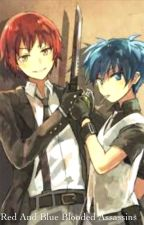 Red and Blue Blooded Assassins(Karma x Nagisa) by EreriForever839