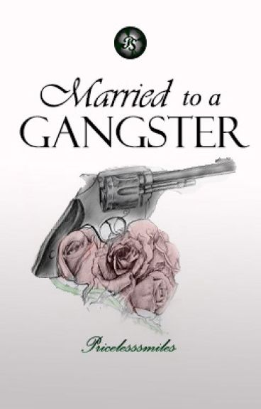 Married to a Gangster[Completed]