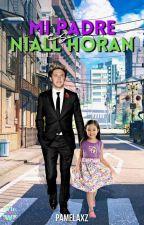 Mi Papá es Niall Horan by Pamelaxz