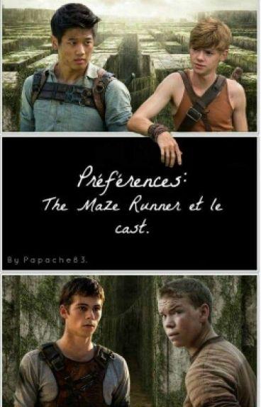 Préférences: The Maze Runner et le cast.