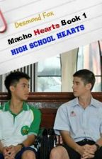 Macho Hearts Book 1: High School Hearts by XrossKyuuketsuki