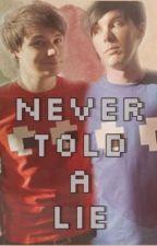 Never Told A Lie (Phan Fiction) - Italian Translation by GaiaRazeti