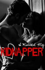 I Kissed my Kidnapper! (On Hiatus) by xXmysticXx