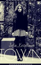 TOWN (Stydia) #Wattys2016 by Sofia_Kestelbaum