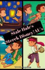 Stale Hale's Sterek Disney!AU's by adult_disneyprincess