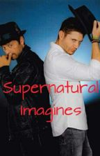 Supernatural Imagines by Shananae123