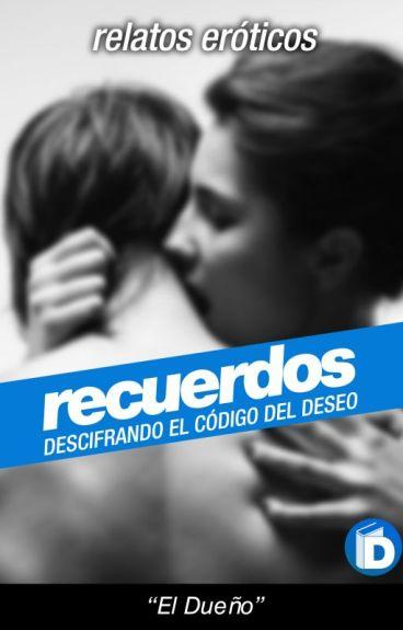 Recuerdos | Relatos Eróticos