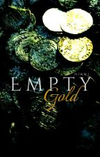 EMPTY GOLD ¦¦ POTC by casandors