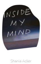 INSIDE MY MIND by Pixie__16