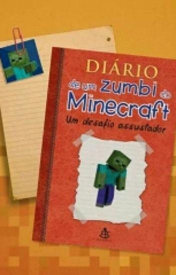 diário de um zumbi do minecraft haruzinhachan wattpad