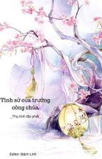 [BHTT - Edit] Tình Sử Của Trưởng Công Chúa - Thụ Tính Đại Phát by NguyenChi599