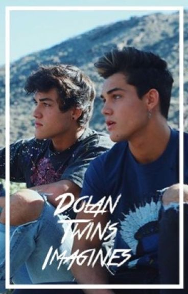 Dolan Twin Imagines and Preferences