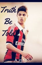 Truth Be Told (Hachim Mastour fanfiction) by datcrazygurll