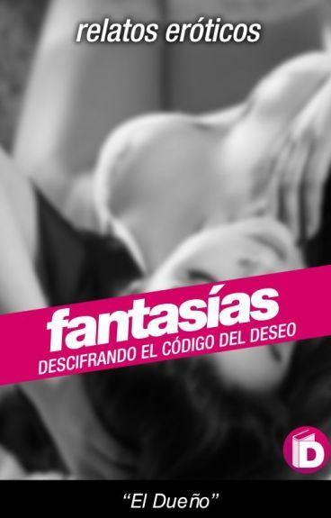 Fantasías | Relatos Eróticos