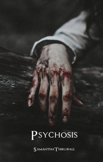 Psychosis. © [#2][Sin editar]