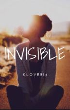 Invisible by Klover16