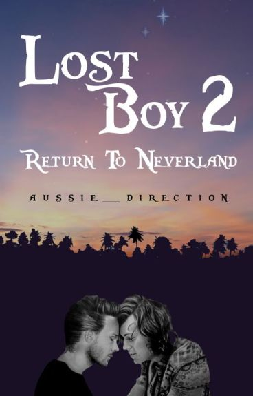 Lost Boy 2: Return To Neverland // l.s