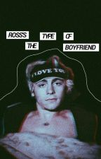 Ross's the type of boyfriend by mariferchi02