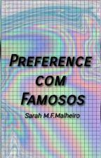 Preference com Famosos by Saret10