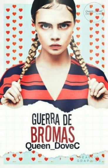 Guerra de... ¡Bromas! [#TopsWriters2016]  (PAUSADA)