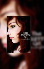 """That pretty girl"" by Sara_laugh1020"
