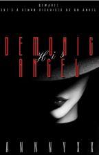 His DEMONIC ANGEL by Ann_Lyceum24