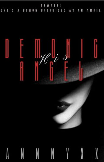 His DEMONIC ANGEL