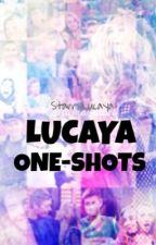 Lucaya one shots by StarryLucaya