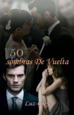 50 sombras de vuelta by Luz-Grey