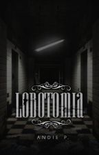 Lobotomia (Livro II) by andiiep