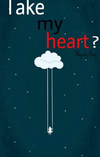 Take my heart? (Harry Styles OneShot)