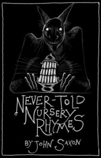 Never told Nursery Rhymes