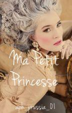 Ma Petit Princesse (aph Marie Antoinette fic) by beatles-juice-01