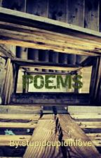 Poems by stupidcupidinlove