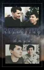 repeating days ➳ phan by alex-dawson