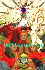 The uzumaki lie by skyler_dragneel