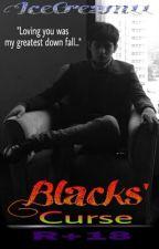Blacks Curse (COMPLETE ) by IceCream11