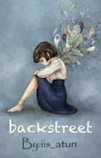 Backstreet [Slow Update] by iis_atun