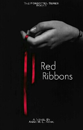 Red Ribbons (The Forgotten series, #1)