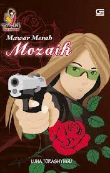 Mawar Merah Mozaik (Novel Karya Luna Torashyngu)