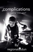 complications | joshler (prequel to infatuated) by regionalatdun