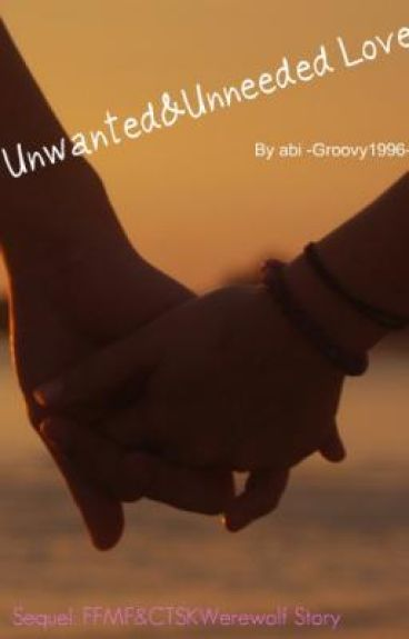 Impossible! Unwanted and UnNeeded Love! Ffmf and Seth and Ever secret sequel