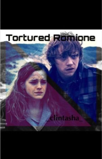 Tortured Romione (Harry Potter One-Shot)