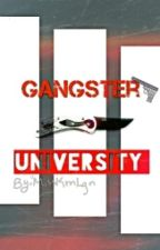 Gangster University by Misskrnlgn