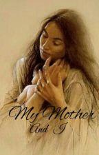 My Mother And I by manjula_kamath
