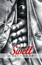Swell [my new novel] by rivenrod