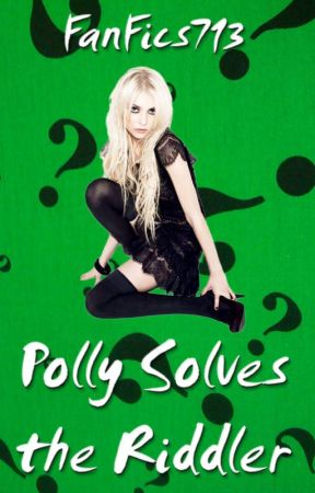 Polly Solves the Riddler by FanFics713