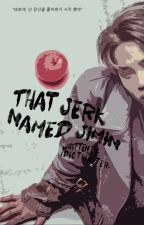 That Jerk Named Jimin by IdiotWriter-
